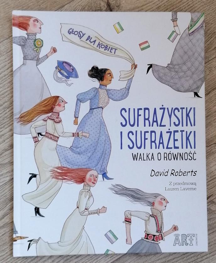 Sufrażystki i sufrażetki feministki książki o feminizmie